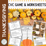 CVC Word Game and Worksheets Thanksgiving Theme for Kindergarten and 1st Grade