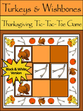 Thanksgiving Game Activities: Turkeys & Wishbones Thanksgiving Tic-Tac-Toe Game