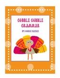Thanksgiving Gobble Gobble Grammar