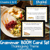 Thanksgiving Grammar BOOM Cards for Digital Learning and D