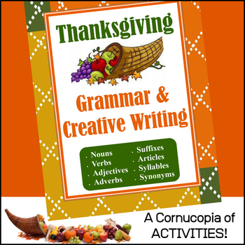 Thanksgiving Grammar & Creative Writing Activities for November