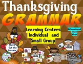 Thanksgiving Grammar Learning Centers Differentiated Activities