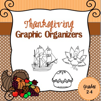 Thanksgiving Graphic Organizers 2-4