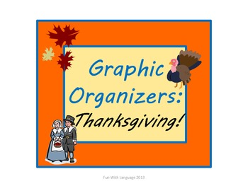 Thanksgiving: Graphic Organizers KWL Chart, Venn Diagram, Vocabulary Common Core