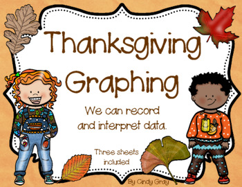 Thanksgiving Graphing ~ Record and Interpret Data