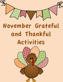 Thanksgiving Grateful and Thankful activities