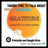 Gratitude Complete No Prep Lesson---Distance Learning