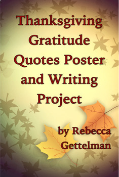 Thanksgiving Gratitude Quotes Poster and Writing Project & Rubric