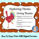 Thanksgiving Gratitude Theme: Reading Fables, Writing, Language Common Core ELA