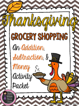 Thanksgiving Grocery Shopping - Addition, Subtraction, & M