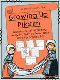 Thanksgiving- Growing Up Pilgrim: Non-fiction Text and Act