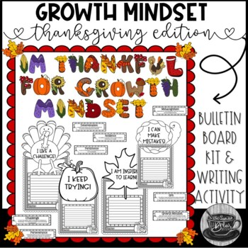Thanksgiving Growth Mindset Bulletin Board Kit and Writing Activity