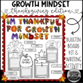 Thanksgiving Growth Mindset Bulletin Board Kit and Writing