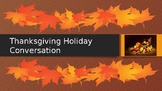 Thanksgiving Holiday Conversation Powerpoint