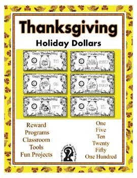 Thanksgiving Holiday Dollars - Teach Money, Use for Reward