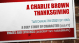 A Charlie Brown Thanksgiving: A Character Analysis