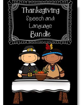 Fall/Thanksgiving Holiday Speech and Language Bundle (No Prep/Low Prep)