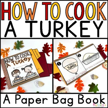 Thanksgiving: How to Cook a Turkey Paper Bag Book