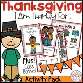 """Thanksgiving """"I Am Thankful For"""" Activity Pack and Banner"""