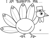 """Thanksgiving -  """"I Am Thankful For . . ."""" Turkey Printable Worksheets"""
