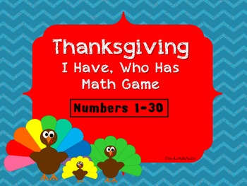 Thanksgiving: I Have, Who Has Math Game-Numbers 1-20-B&W set included