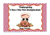 Thanksgiving I Have Who Has Multiplication