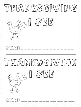Kindergarten - Thanksgiving  I See - An Emergent Reader Book