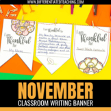"Thanksgiving ""I am Thankful"" Bunting Banner- November No Prep Writing Activity"