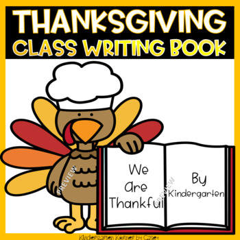 Thanksgiving I am Thankful Class Writing Book Kindergarten 1st