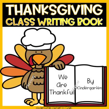 Thanksgiving I am Thankful Class Writing Book Kindergarten 1st
