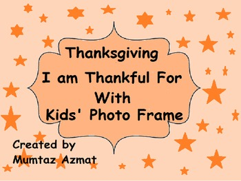 Thanksgiving : I am Thankful for With Kids' photo frame: