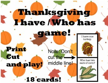 Thanksgiving I have / Who has GAME!