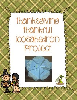 Thanksgiving Icosahedron Thankful Project