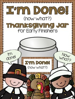 Thanksgiving I'm Done Jar for Early Finishers