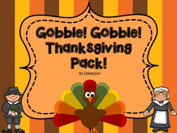 Thanksgiving In Spanish!  Gobble Gobble Math And Literacy