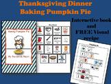 Thanksgiving Interactive Book - Baking Pumpkin Pie & FREE Visual Recipe
