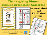 Thanksgiving Interactive Book - Making Green Bean Casserole & FREE Visual Recipe