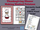 Thanksgiving Interactive Book - Making Mashed Potatoes & FREE Visual Recipe