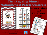 Thanksgiving Interactive Book - Making Sweet Potato Casserole & Visual Recipe