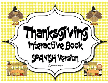 Thanksgiving - Interactive Book. Spanish Version.