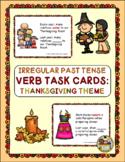 Thanksgiving Irregular Verb Task Cards