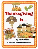 Thanksgiving Is... by Gail Gibbons A Nonfiction Book Response Journal