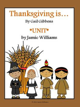 Thanksgiving Is by Gail Gibbons Book Unit