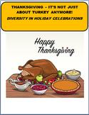 Thanksgiving-It's Not Just About Turkey Anymore-Diversity in Holiday Celebration