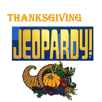 Thanksgiving Jeopardy for High School