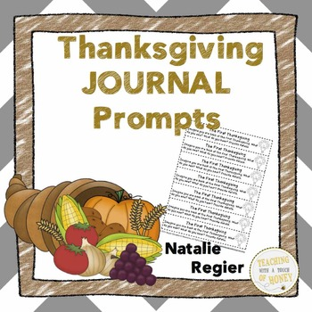 Thanksgiving Journal: 25 Journal Writing Prompts