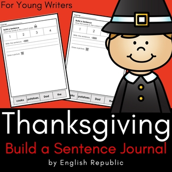 Thanksgiving Build a Sentence Journal for Young Writers