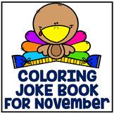 "November Thanksgiving ""Just For Fun"" Coloring Joke Book Printables"