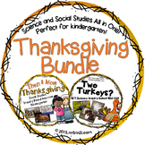 Thanksgiving Kindergarten Social Studies Science BUNDLE