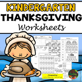 Thanksgiving: Kindergarten Thanksgiving Worksheets and Activities